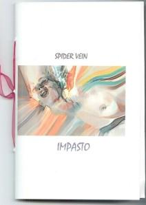 Spider Vein Impasto